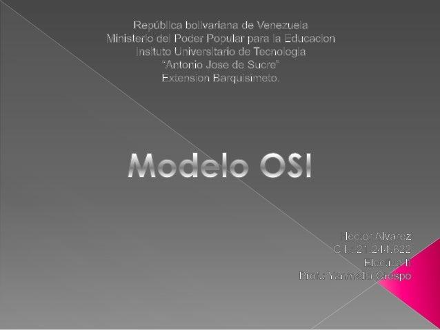 El Modelo OSI divide en 7 capas el proceso de transmisión de la información entre equipo informáticos, donde cada capa se ...