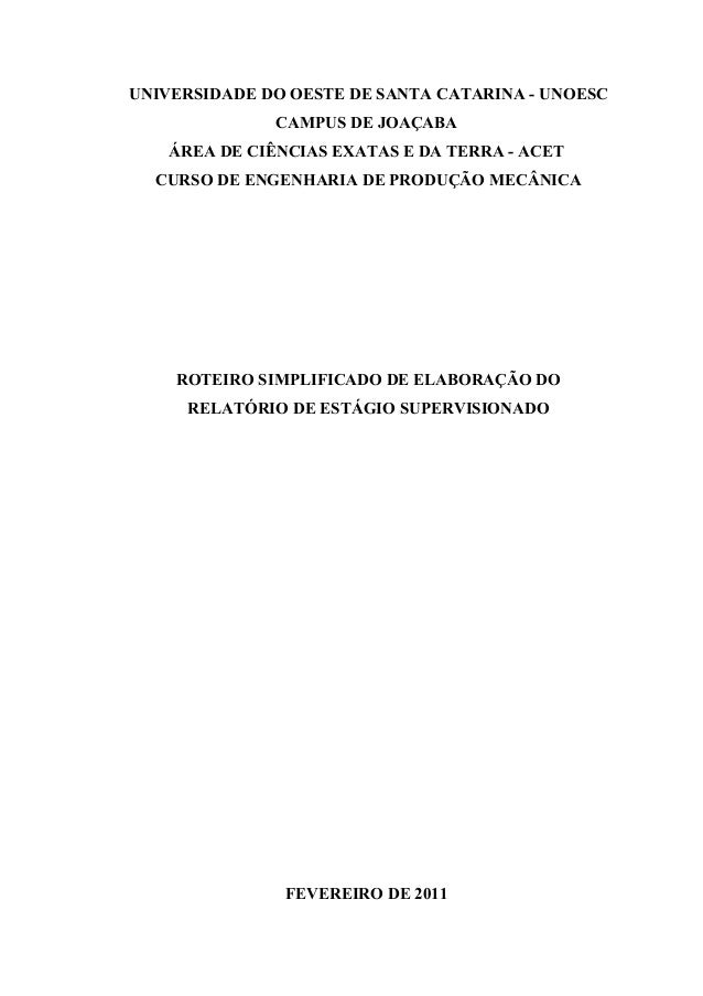 UNIVERSIDADE DO OESTE DE SANTA CATARINA - UNOESC CAMPUS DE JOAÇABA ÁREA DE CIÊNCIAS EXATAS E DA TERRA - ACET CURSO DE ENGE...