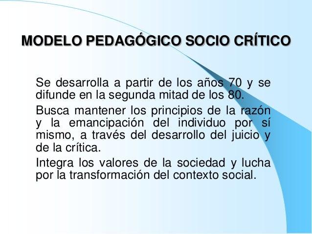 Modelo pedagógico socio crítico