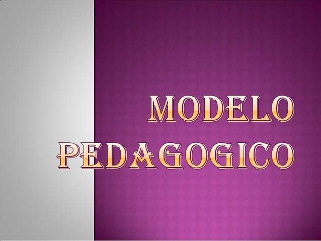 Modelo pedagogico