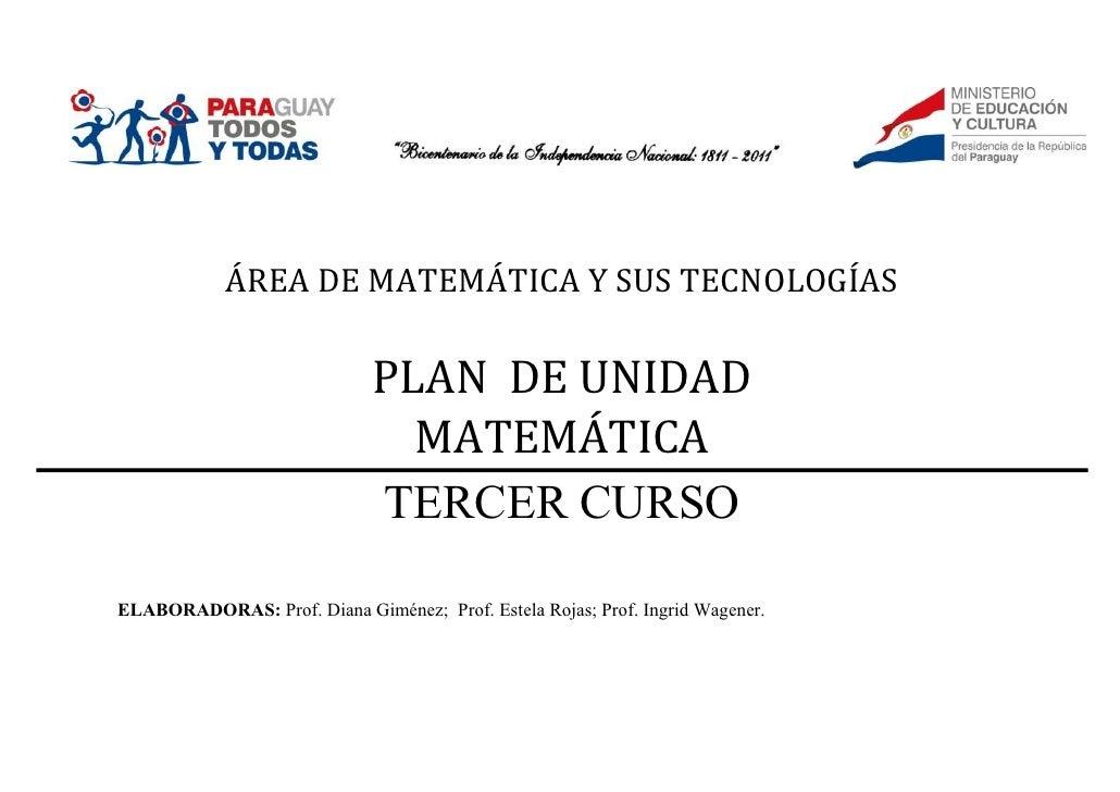 ÁREA DE MATEMÁTICA Y SUS TECNOLOGÍAS                             PLAN DE UNIDAD                               MATEMÁTICA  ...