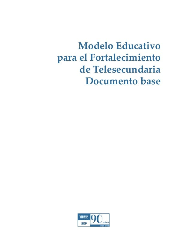 Modelo educativo fortalecido de telesecundaria