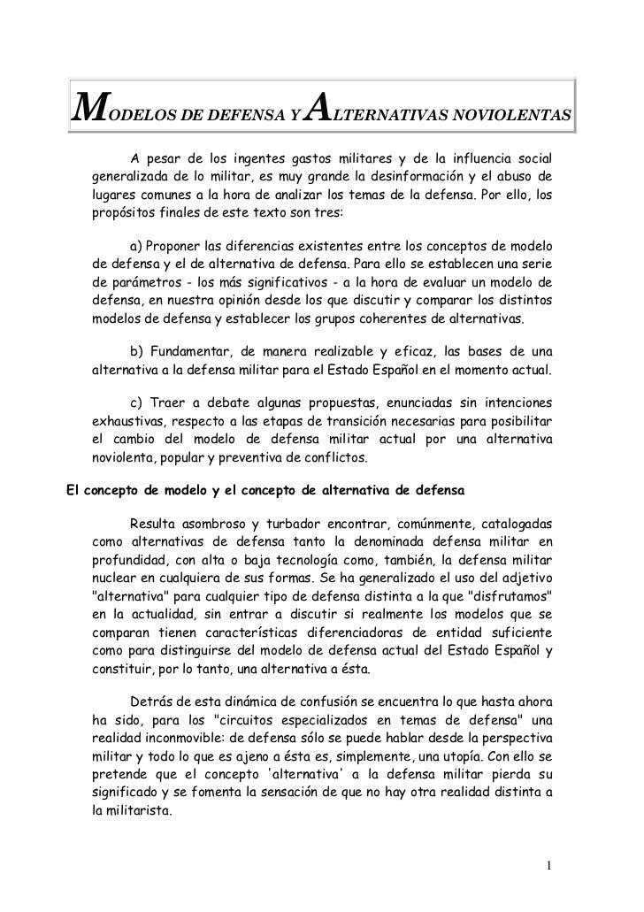 M     ODELOS DE DEFENSA Y             A    LTERNATIVAS NOVIOLENTAS           A pesar de los ingentes gastos militares y de...