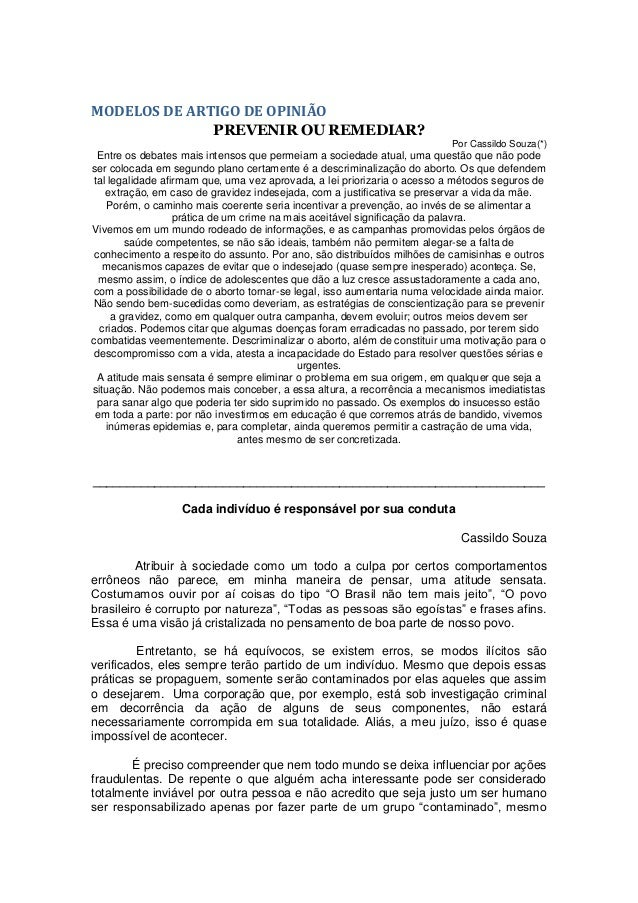 MODELOS DE ARTIGO DE OPINIÃO PREVENIR OU REMEDIAR? Por Cassildo Souza(*) Entre os debates mais intensos que permeiam a soc...