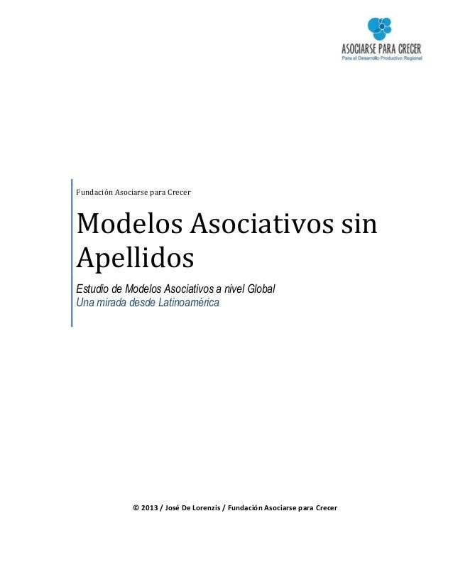 Fundación Asociarse para Crecer Modelos Asociativos sin Apellidos Estudio de Modelos Asociativos a nivel Global Una mirada...