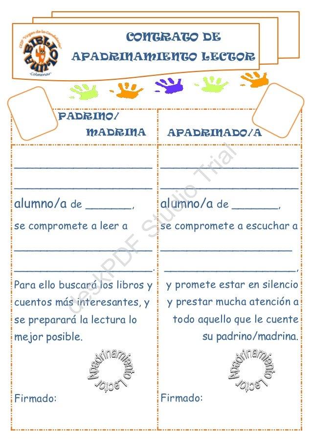 CONTRATO DE APADRINAMIENTO LECTOR PADRINO/ MADRINA APADRINADO/A _____________________ _____________________ alumno/a de __...