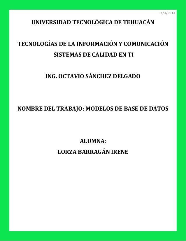 14/3/2013    UNIVERSIDAD TECNOLÓGICA DE TEHUACÁNTECNOLOGÍAS DE LA INFORMACIÓN Y COMUNICACIÓN          SISTEMAS DE CALIDAD ...