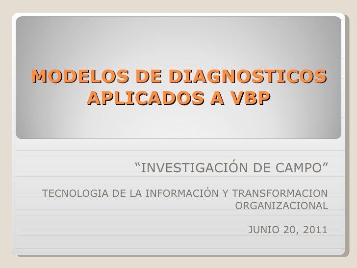 Modelos de Diagnosticos   investigación de campo