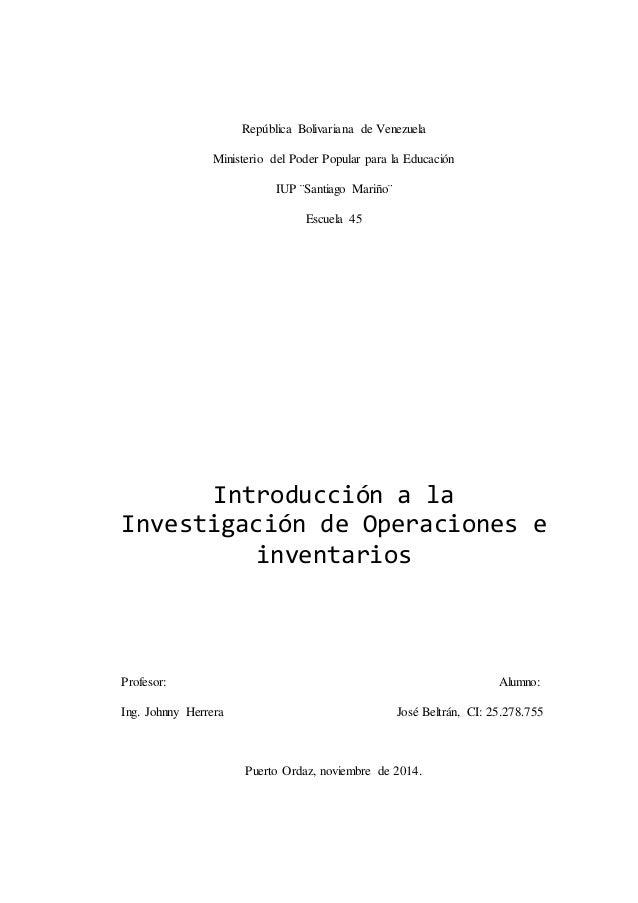 República Bolivariana de Venezuela  Ministerio del Poder Popular para la Educación  IUP ¨Santiago Mariño¨  Escuela 45  Int...