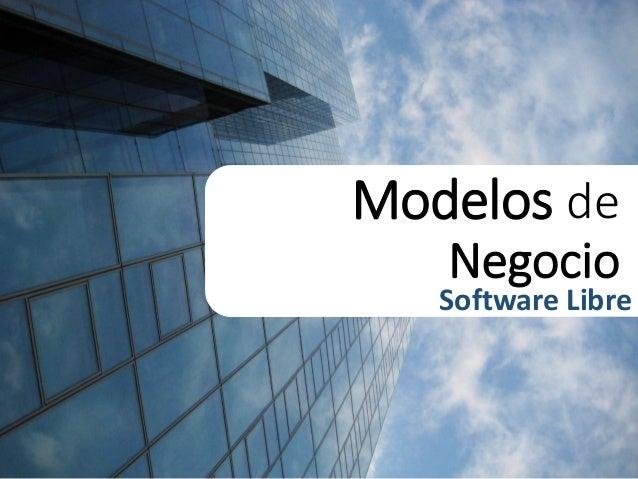 Modelos de Negocio  Software Libre