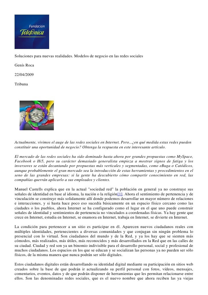 Soluciones para nuevas realidades. Modelos de negocio en las redes sociales  Genís Roca  22/04/2009  Tribuna     Actualmen...
