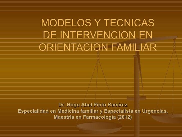 Dr. Hugo Abel Pinto RamírezEspecialidad en Medicina familiar y Especialista en Urgencias,              Maestría en Farmaco...