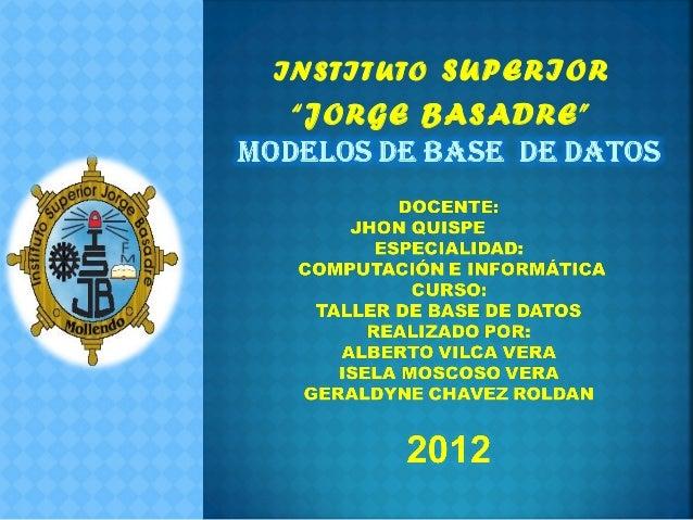 """INSTITUTO SUPERIOR""""JORGE BASADRE"""""""