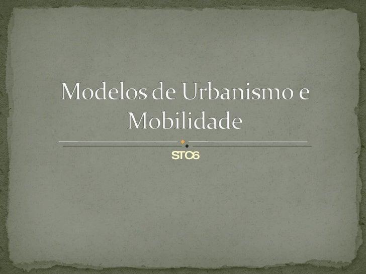 Modelos De  Urbanismo E  Mobilidade