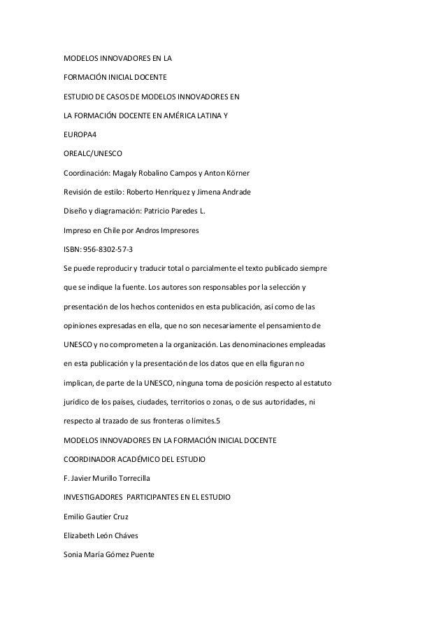 MODELOS INNOVADORES EN LAFORMACIÓN INICIAL DOCENTEESTUDIO DE CASOS DE MODELOS INNOVADORES ENLA FORMACIÓN DOCENTE EN AMÉRIC...