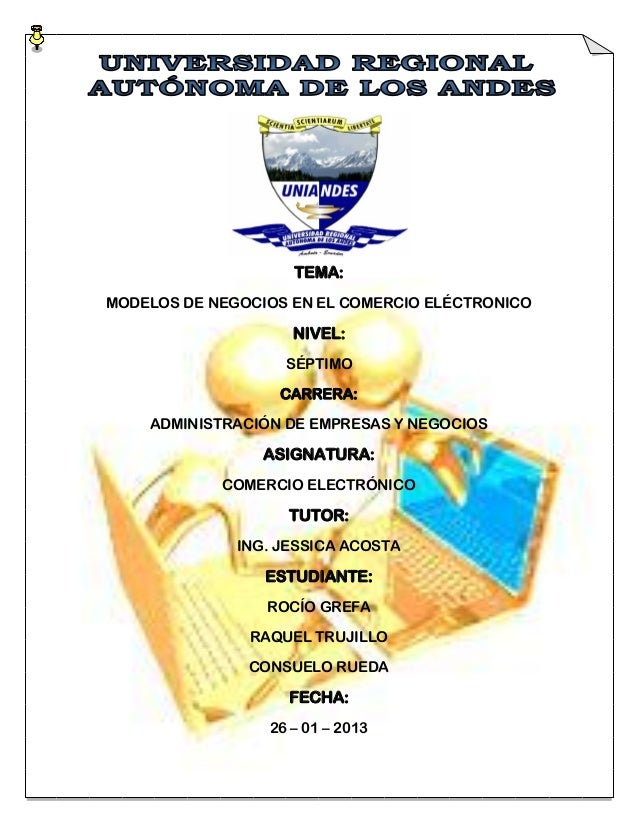 TEMA:MODELOS DE NEGOCIOS EN EL COMERCIO ELÉCTRONICO                    NIVEL:                   SÉPTIMO                   ...