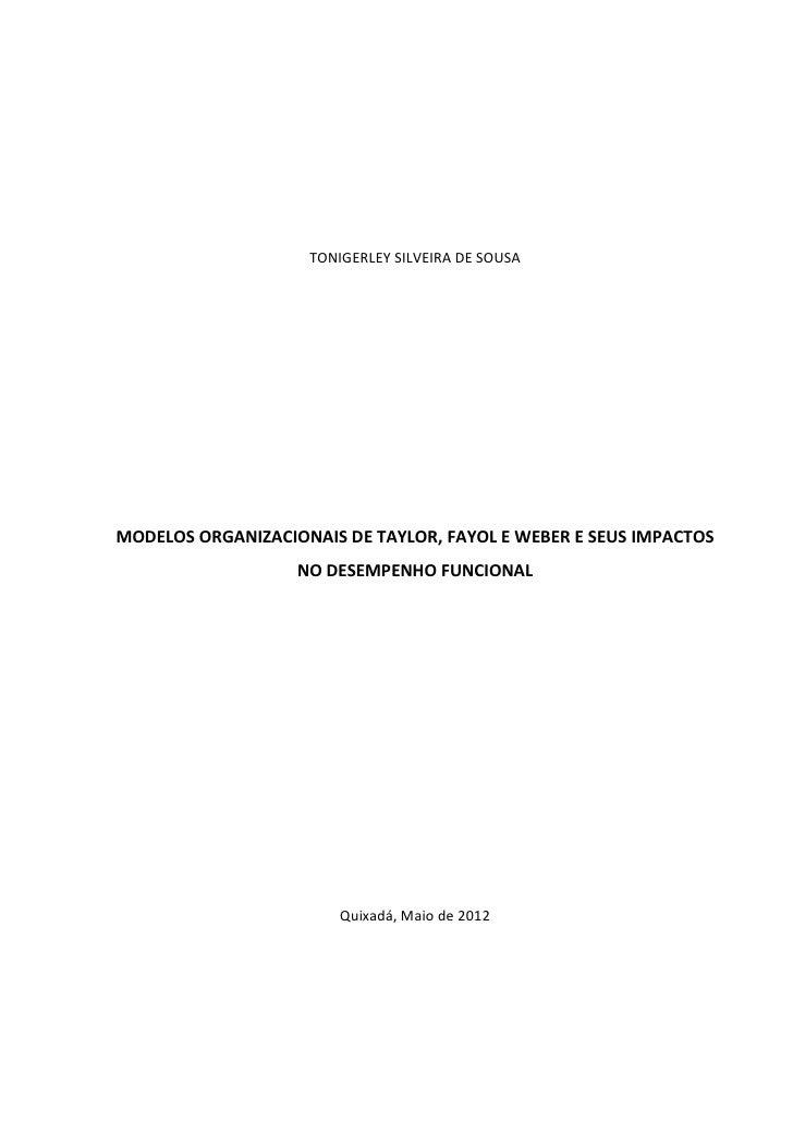 Modelos Organizacionais de Taylor, Fayol e Weber