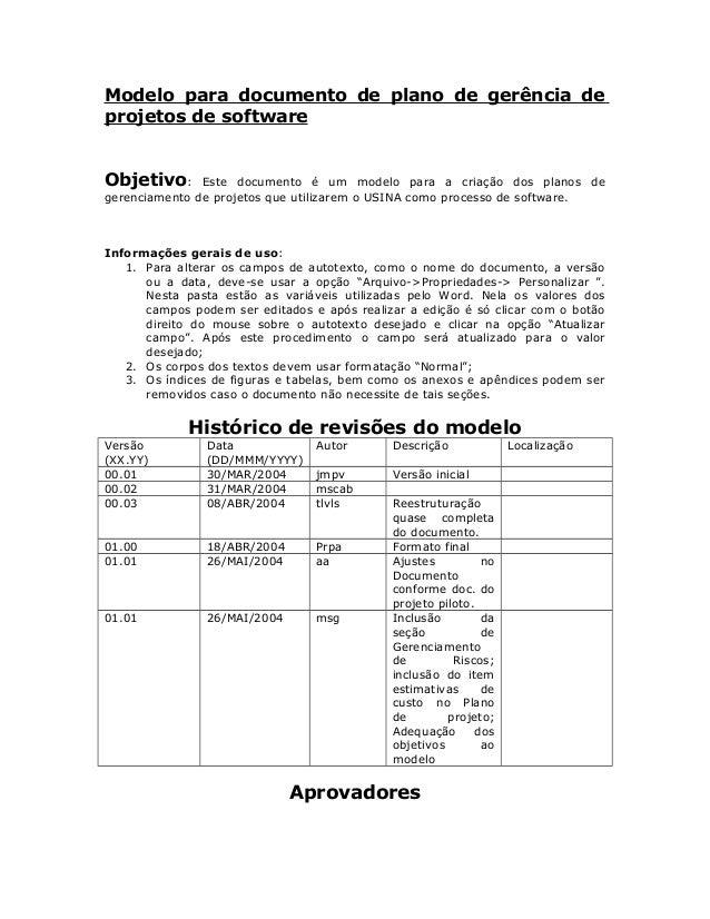 Modelo para documento de plano de gerência deprojetos de softwareObjetivo: Este documento é um modelo para a criação dos p...