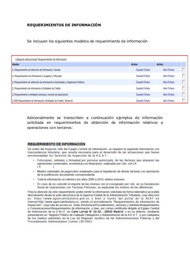 REQUERIMIENTOS DE INFORMACIÓN  Se incluyen los siguientes modelos de requerimiento de información  Adicionalmente se trans...