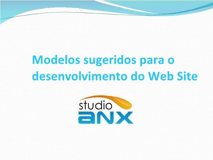 Modelos sugeridos para o desenvolvimento do Web Site