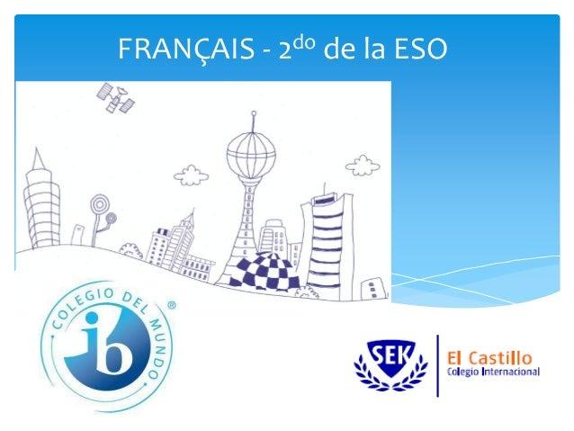 FRANÇAIS - 2do de la ESO