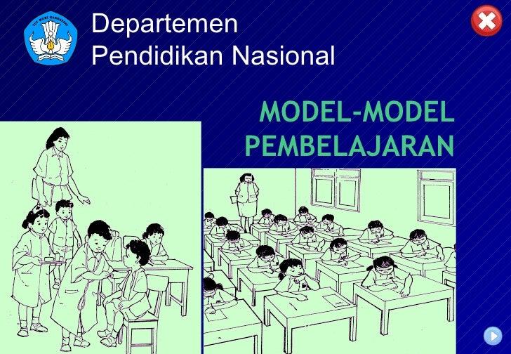 MODEL-MODEL PEMBELAJARAN Departemen Pendidikan Nasional