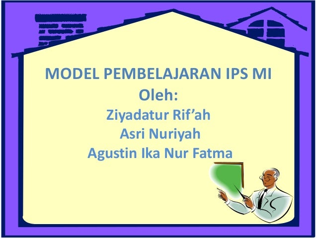 Model Pembelajaran Ips Mi
