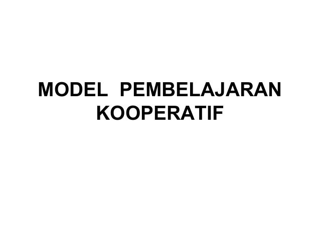 Model  pembelajaran kooperatif power point