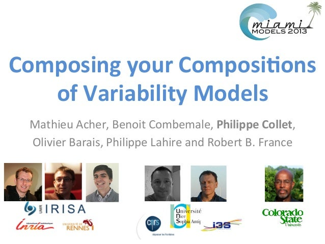 Mathieu	   Acher,	   Benoit	   Combemale,	   Philippe	   Collet,	    Olivier	   Barais,	   Philippe	   Lahire	   and	   Ro...