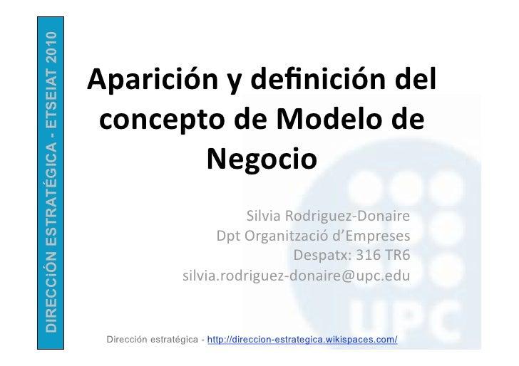 DIRECCiÓN ESTRATÉGICA - ETSEIAT 2010                                       Apariciónydefinicióndel                     ...