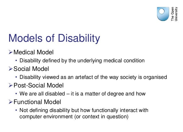 social medical model disability This week i have been writing an introductory section for a paper on models of disability and to the medical model of disability is the social.