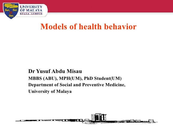 Models Of Health Behaviors By Yusuf Abdu Misau