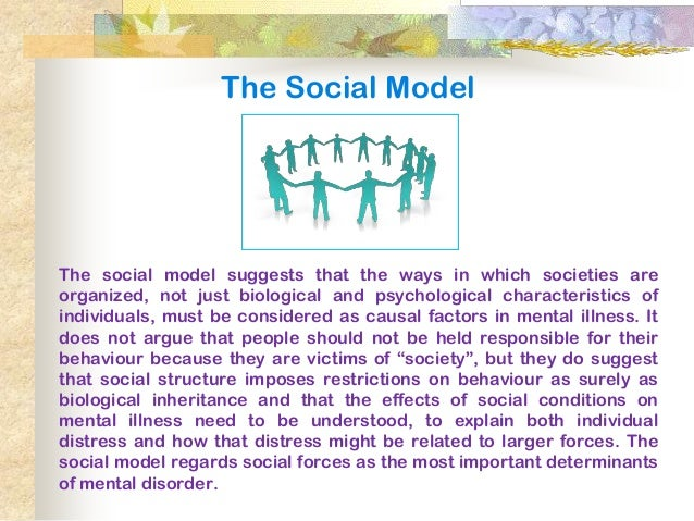 biological medical and social model of health What is a biological (medical) model the biological (medical) model emerged in the late nineteenth century with the discovery that brain damage could result in.