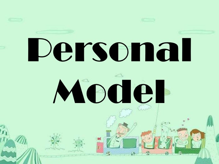 personal models of helping Building personal leadership critical to your work and personal you become a model of personal leadership then you will be ineffective at helping the.