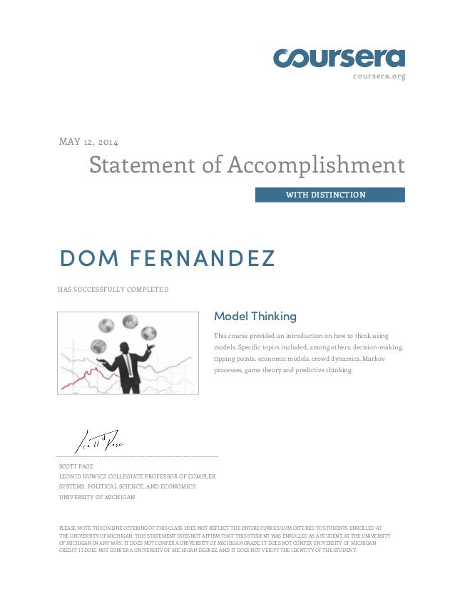 coursera.org Statement of Accomplishment WITH DISTINCTION MAY 12, 2014 DOM FERNANDEZ HAS SUCCESSFULLY COMPLETED Model Thin...