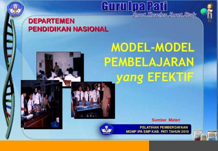MODEL-MODEL PEMBELAJARAN yang EFEKTIF<br />