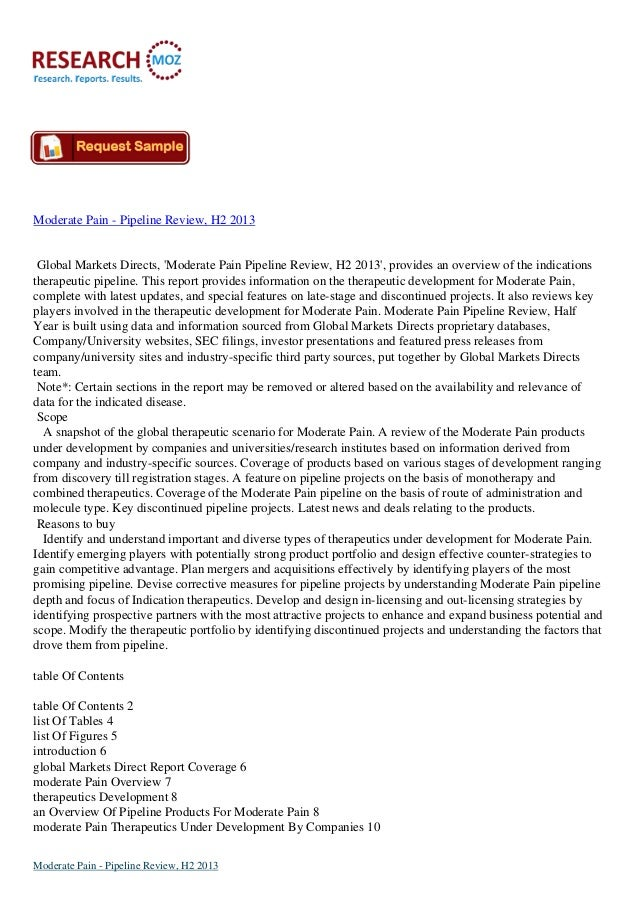 Moderate Pain - Pipeline Review, H2 2013  Global Markets Directs, 'Moderate Pain Pipeline Review, H2 2013', provides an ov...