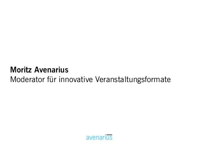 Moderationstätigkeit Moritz Avenarius