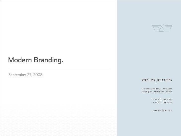 Modern Branding. September 23, 2008