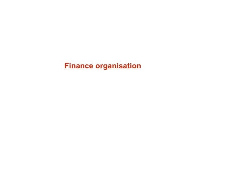 Finance organisation