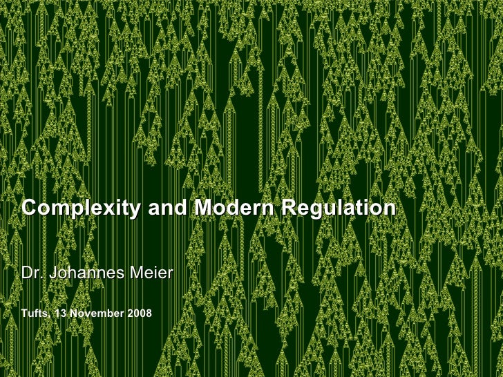 Modern Regulation and Complexity