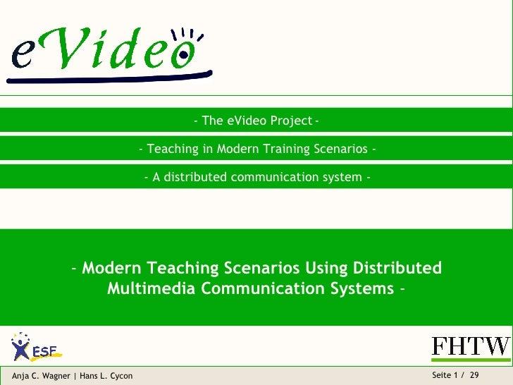 Modern Teaching Scenarios Using Distributed