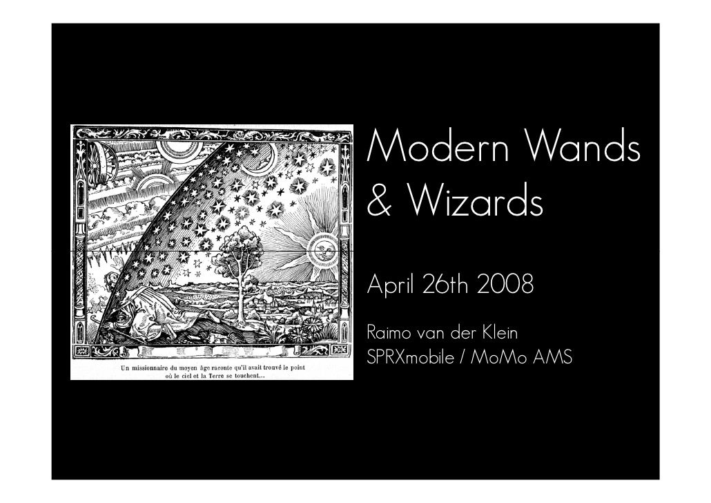 Modern Wands and Wizards