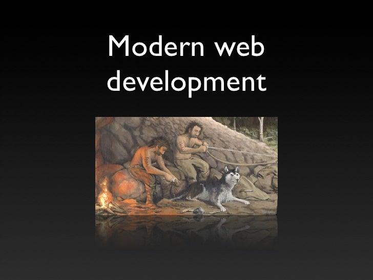 Modern Web Development