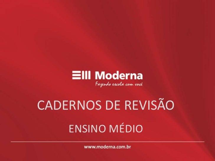 CADERNOS DE REVISÃO          ENSINO MÉDIO<br />