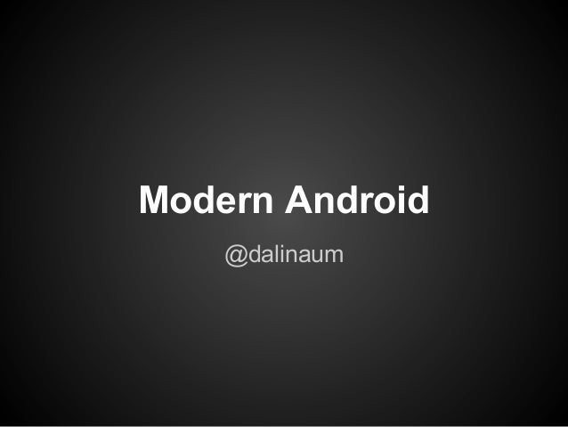 Modern android
