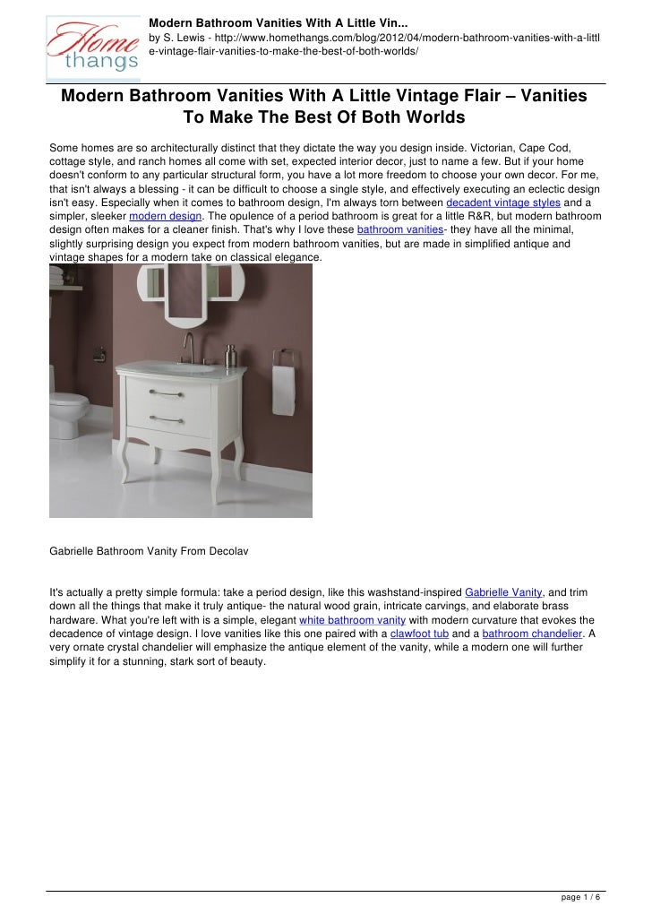 Modern Bathroom Vanities With A Little Vin...                     by S. Lewis - http://www.homethangs.com/blog/2012/04/mod...
