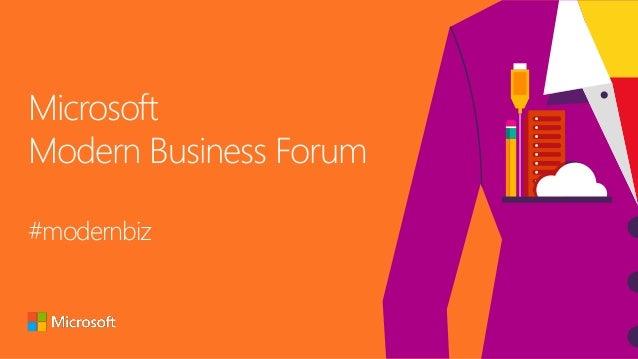 Microsoft Modern Business Forum #modernbiz