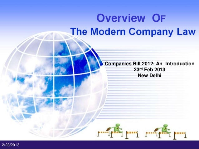 Companies Bill 2012 : Overview of Modern Company Law