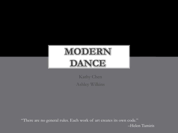 MODERN                         DANCE                                Kathy Chen                               Ashley Wilkin...